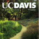 UC Davis Arboretume integrates learning and landscape - BLAZING A NEW TRAIL